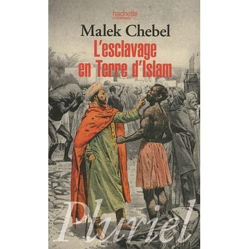 esclavage malek chelbel.jpg